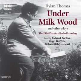 Audiobook Under Milk Wood and other plays  - author Dylan Thomas   - read by A group of actors