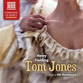 Audiobook Tom Jones  - author Henry Fielding   - read by Bill Homewood
