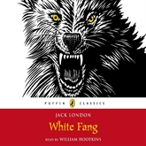 Audiobook White Fang  - author Jack London;Penguin   - read by William Hootkins
