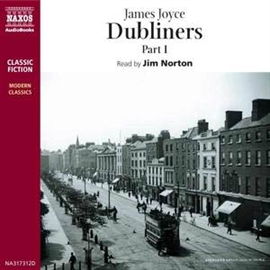 Audiobook Dubliners  - author James Joyce   - read by Jim Norton