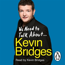 Audiobook We Need to Talk About Kevin Bridges  - author Kevin Bridges   - read by Kevin Bridges