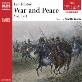 Audiobook War and Peace - Volume I  - author Leo Tolstoy   - read by Neville Jason