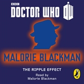 Audiobook Doctor Who: The Ripple Effect  - author Malorie Blackman   - read by Malorie Blackman