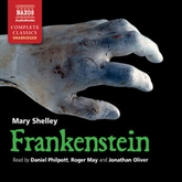 Audiobook Frankenstein  - author Mary Shelley   - read by A group of actors