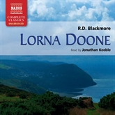 Audiobook Lorna Doone  - author R.D. Blackmore   - read by Jonathan Keeble