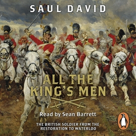 Audiobook All The King's Men  - author Saul David   - read by Sean Barrett