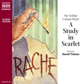 Audiobook A Study in Scarlet  - author Sir Arthur Conan Doyle   - read by David Timson