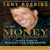 Audiobook MONEY Master the Game  - author Tony Robbins   - read by A group of actors