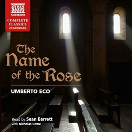 Audiobook The Name of the Rose  - author Umberto Eco   - read by A group of actors