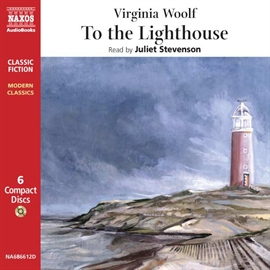 Audiobook To the Lighthouse  - author Virginia Woolf   - read by Juliet Stevenson