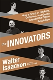 Audiobook The Innovators  - author Walter Isaacson   - read by Dennis Boutsikaris