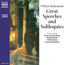 Audiobook Great Speeches & Soliloquies of Shakespeare  - author William Shakespeare   - read by A group of actors