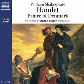 Audiobook Hamlet  - author William Shakespeare   - read by A group of actors